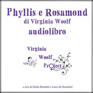 Phyllis e Rosamond - Audiolibro - Virginia Woolf Project