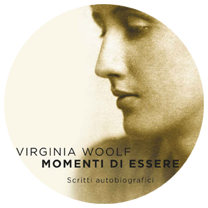 Momenti di essere Virginia Woolf