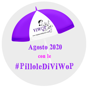 Le pillole di ViWoP Virginia Woolf Project agosto 2020