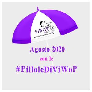 Le pillole di ViWoP Virginia Woolf Project agosto 2020