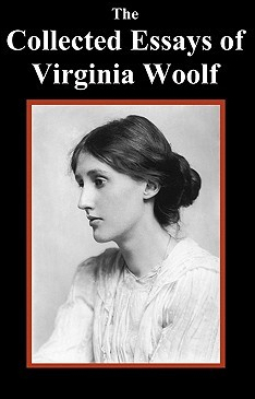 The Collected Essays of Virginia Woolf - ViWoP
